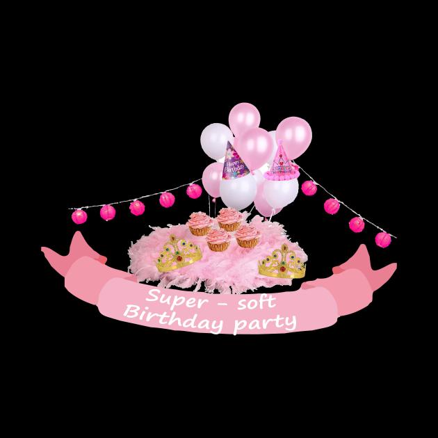 Super soft birthday