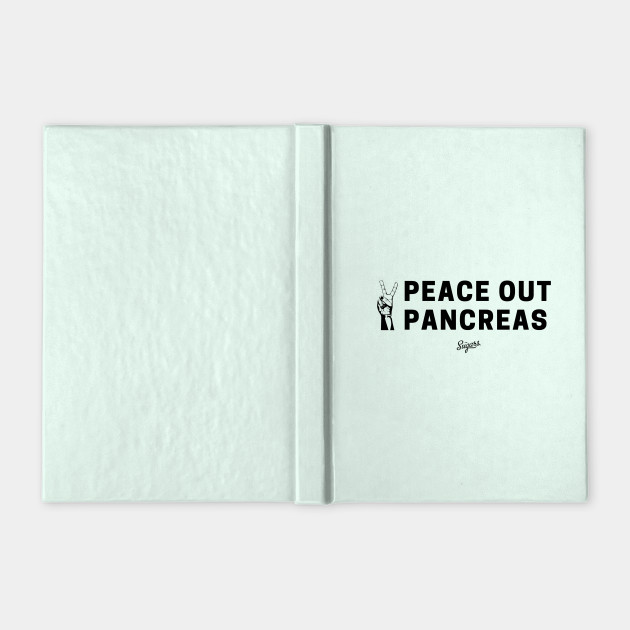 Peace out, Pancreas