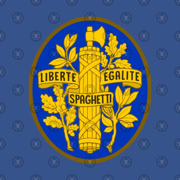 Liberte / Egalite / Spaghetti - Humorous Spoof French Slogan Design