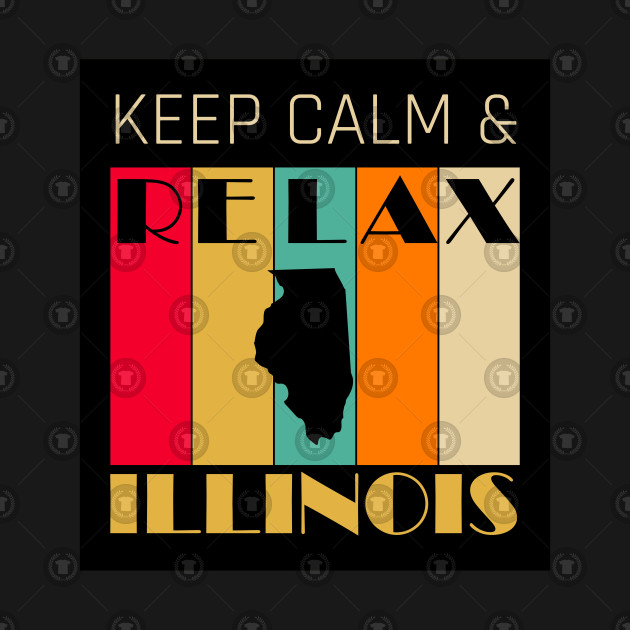 ILLINOIS - US STATE MAP - KEEP CALM & RELAX