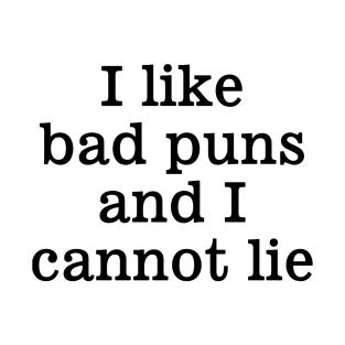 I Like Bad Puns t-shirts