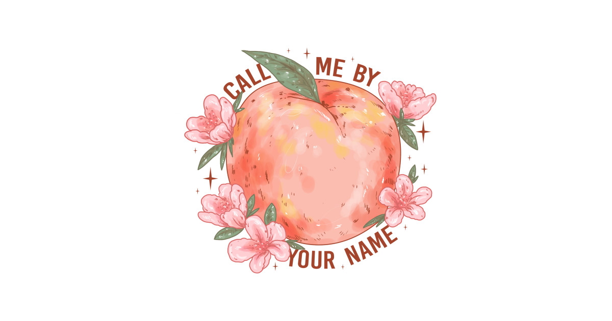 Call Me By Your Name T Shirts Teepublic