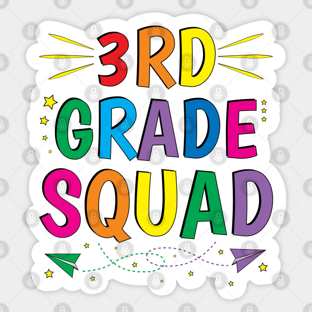 3rd Grade Teacher Team Third Grade Squad - 3rd Grade Teacher ...
