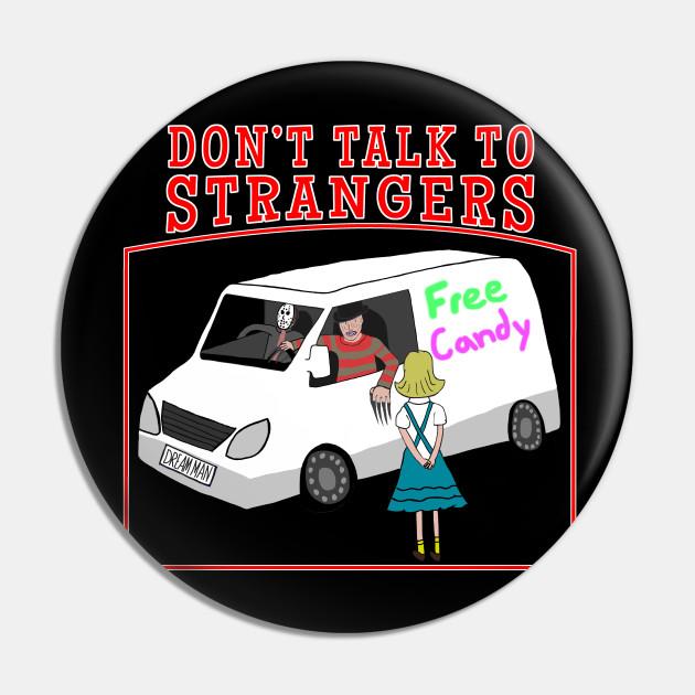 Don't talk to strangers 80s retro