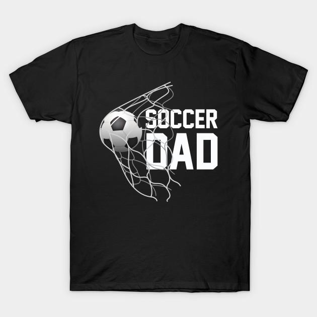 2aa2803f Soccer DAD   Football   Futbol   Parents   Goal   Gift - Soccer Dad ...