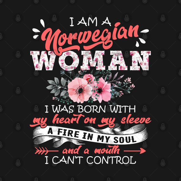Norwegian Woman I Was Born With My Heart on My Sleeve Floral Norway Flowers Graphic