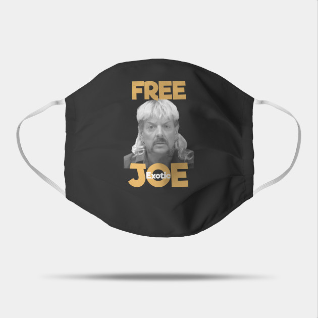 Free Joe Exotic Free Joe Exotic Mask Teepublic
