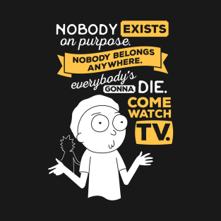 Rick & Morty Nobody Exists on Purpose
