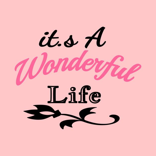 Wonderful Life Flower