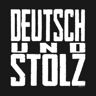 DEUTSCH PROUD - (GERMAN PROUD) t-shirts