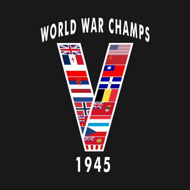World War Champs 1945  V for Victory V-E Day