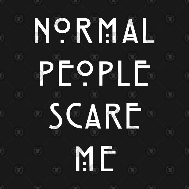 bf1a8f61 Normal People Scare Me - Normal People Scare Me - Kids Hoodie ...