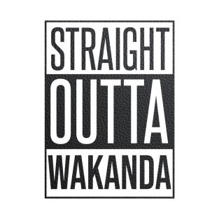 432fc2d17 Straight Outta Wakanda T-Shirts   TeePublic