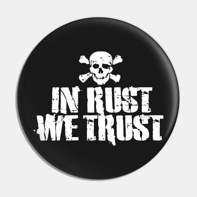 In Rust We Trust