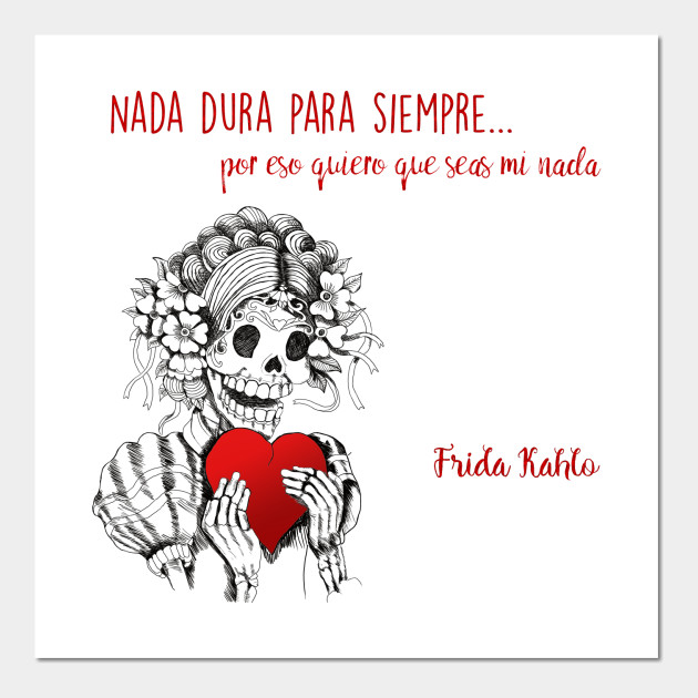 Love Art Quotes Adorable Frida Kahlo Love Quote In Spanish  Skull  Posters And Art