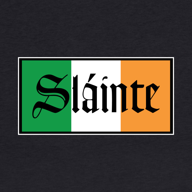 Slainte Irish Flag T-Shirt
