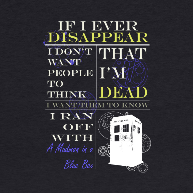If I ever disappear...