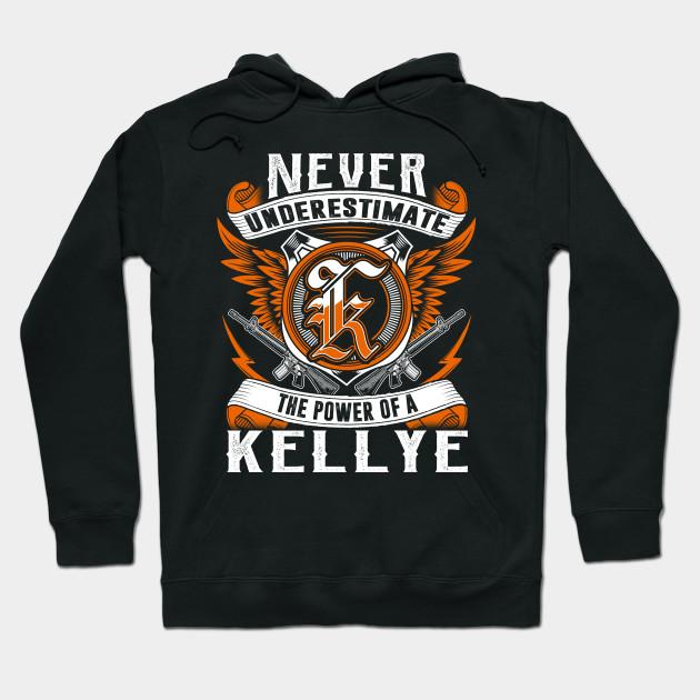 Never Underestimate The Power of Kellye Hoodie Black