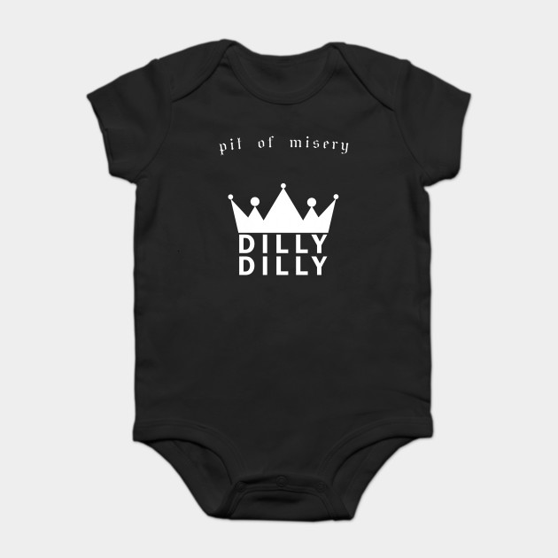 Funny DILLY DILLY Beer - Pit of misery
