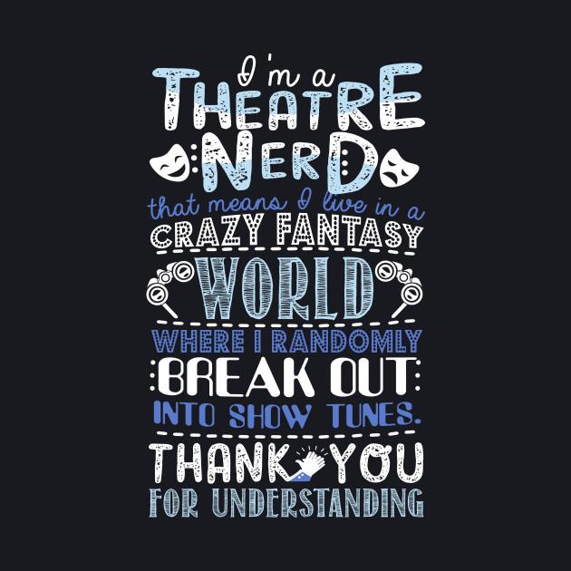 Theatre Nerd