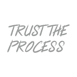 Trust The Process Workout Motivational Design t-shirts