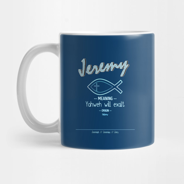Jeremy name Mug