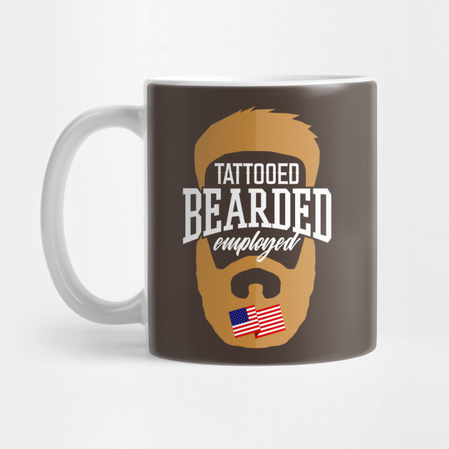 acd39d18560 Tattooed Bearded Employed - Hipster - Mug
