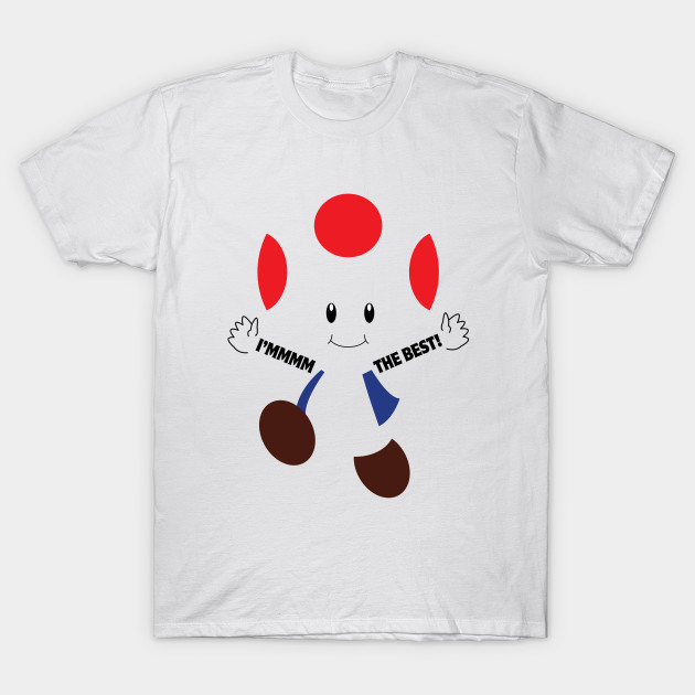 Toad's the Best! T-Shirt-TOZ