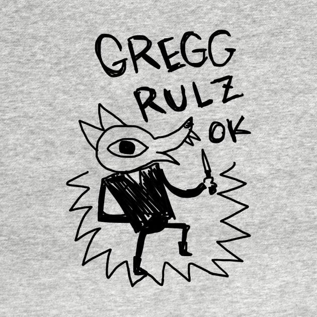 GREGG RULZ OK! by slimurs ...