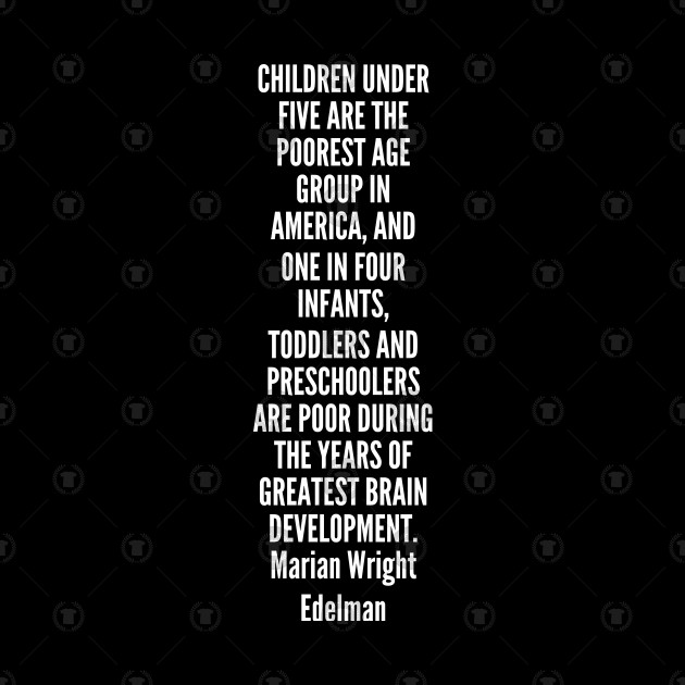 Americas Poorest Toddlers Are Being >> Children Under Five Are The Poorest Age Group In America And One In
