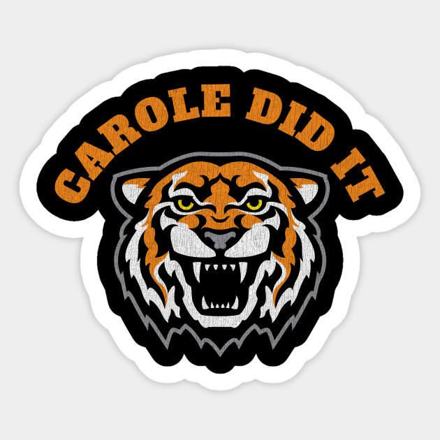 Tiger King Sticker Carole Baskin Carole Baskin Killed Her Husband Joe Exotic Sticker Tiger King