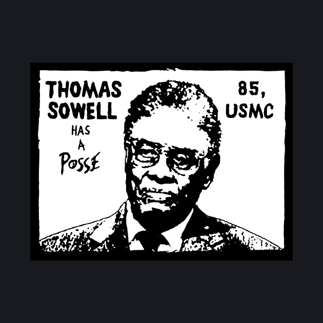 Thomas Sowell has a Posse