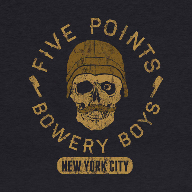 Bad Boy Club: Five Points Bowery Boys