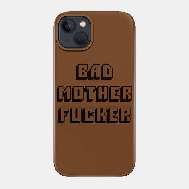 Pulp Fiction - Bad Mother Fucker