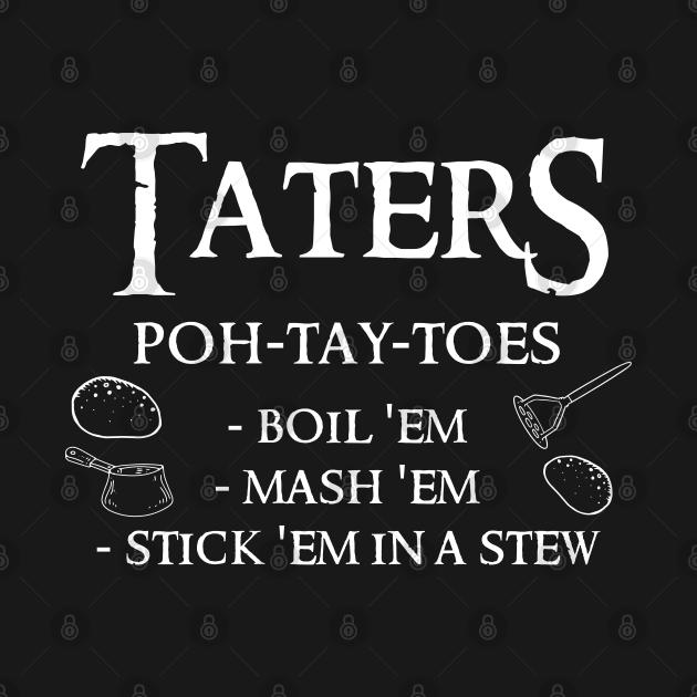 Taters Potatoes  Print