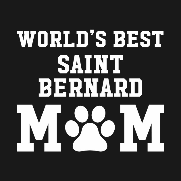 World's Best Saint Bernard Mom