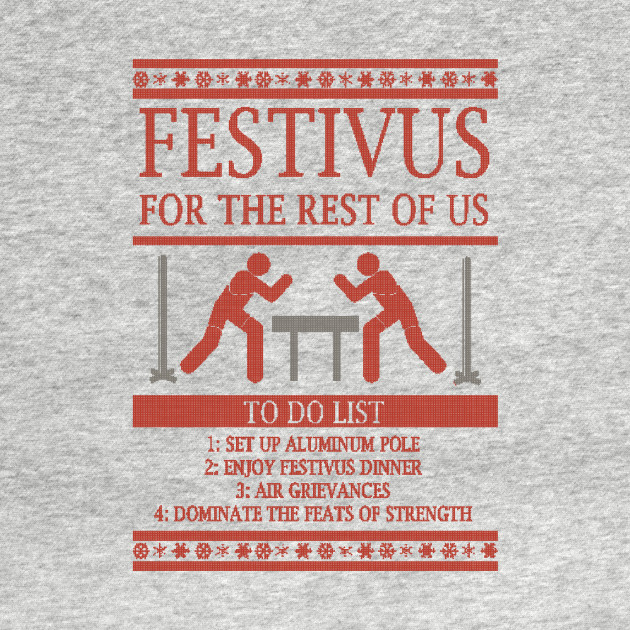 Festivus To Do List - Ugly Christmas
