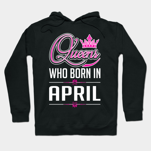 Queens Who Born In April
