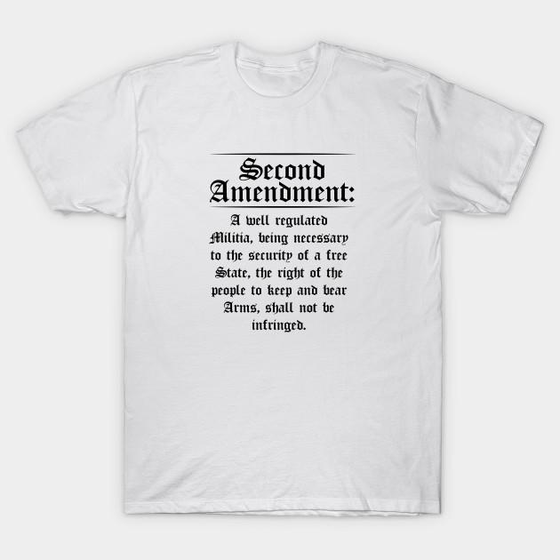 bbade5267 Second Amendment Text Funny Pro Gun 2nd Amendment Gift - 2nd ...