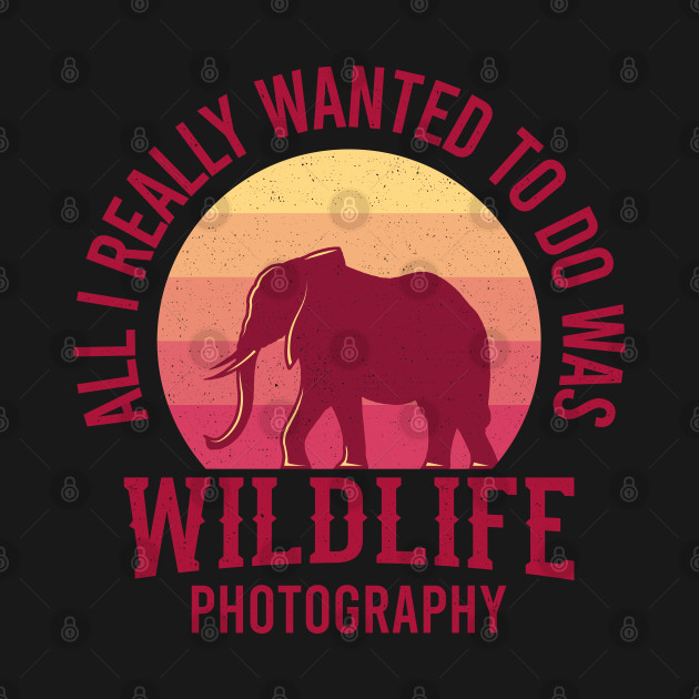 Wildlife Photographer Gift For Animal Lovers