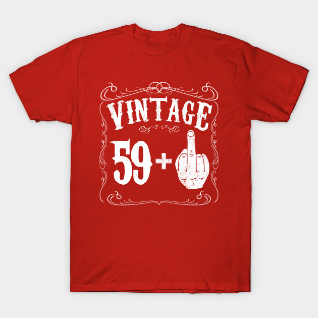 Vintage Middle Finger Salute 60th Birthday Gift Funny 60 1956 T Shirt