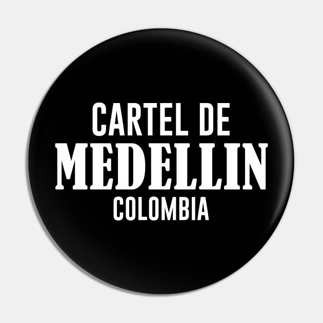 Cartel de Medellin - Pablo Escobar - Pin | TeePublic