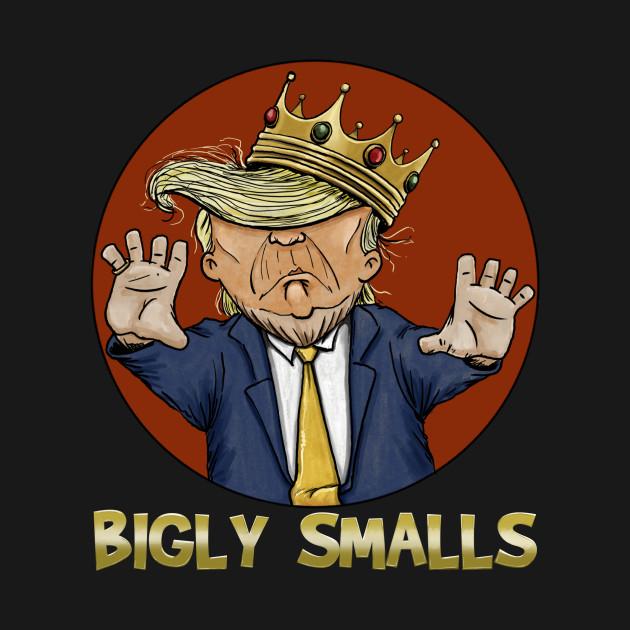Bigly Smalls
