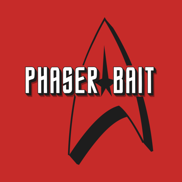 Phaser Bait