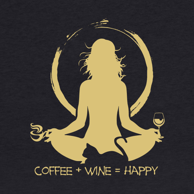 Coffee + Wine = Happy