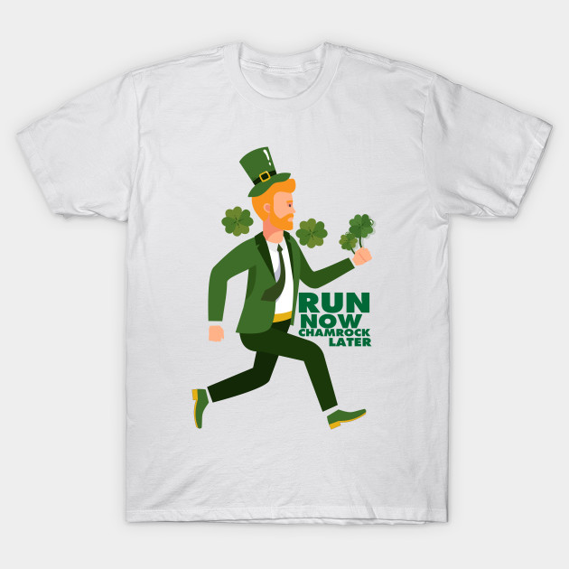 71d1df9c0 Run Now Shamrock Later St Patricks Day Runner Funny - St Patricks ...