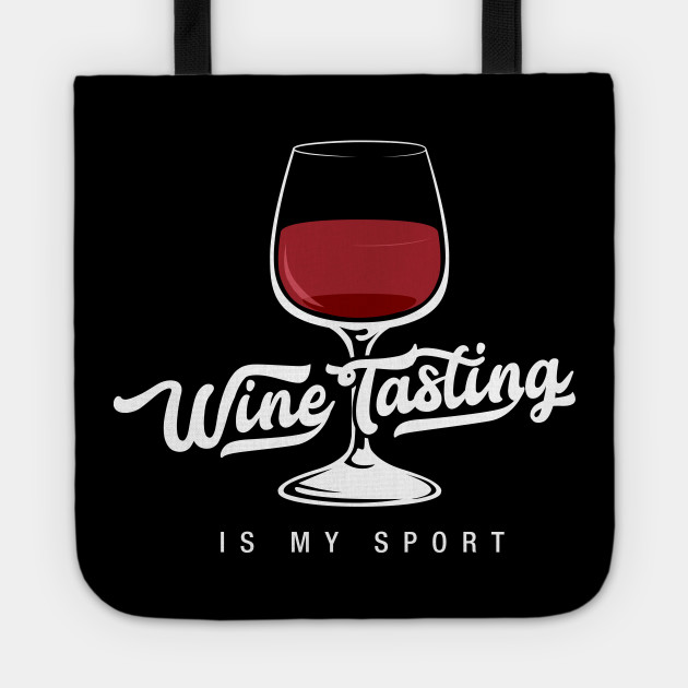 wine tasting is my sport funny wine lover shirts and gifts wine