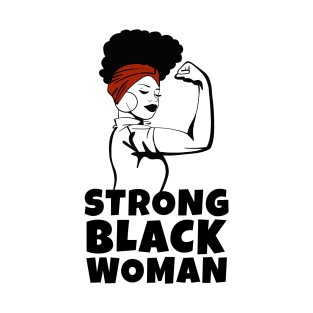 dfe0e8781 Strong Black Woman T-Shirts | TeePublic