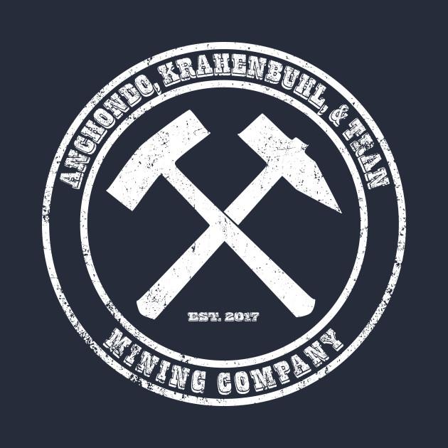 Anchondo, Krahenbuhl, & Tran Mining Company