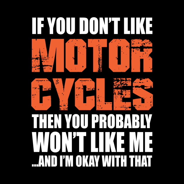 Funny Motorcycle Gift Idea For Husband Motorcycle Quotes